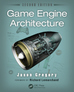 Game Engine Architecture 2nd edition. Jason Gregory
