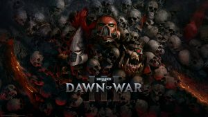 Warhammer 40 000 Dawn of War 3