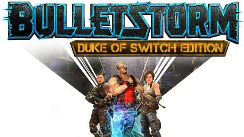 Обзор Bulletstorm: Duke of Switch Edition. Hail to the king, baby!