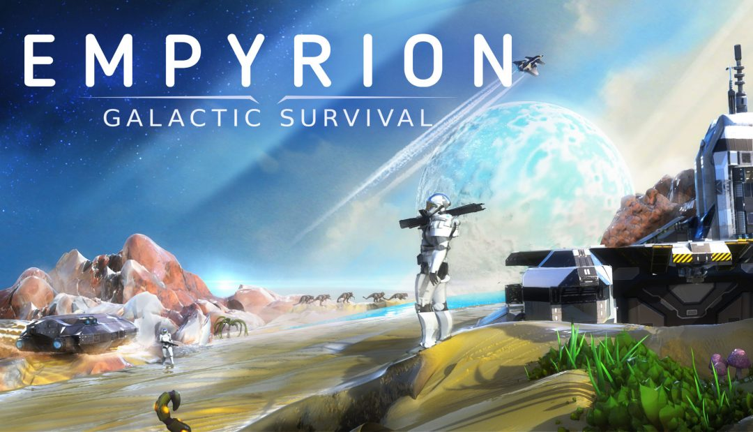 Состоялся релиз Empyrion — Galactic Survival