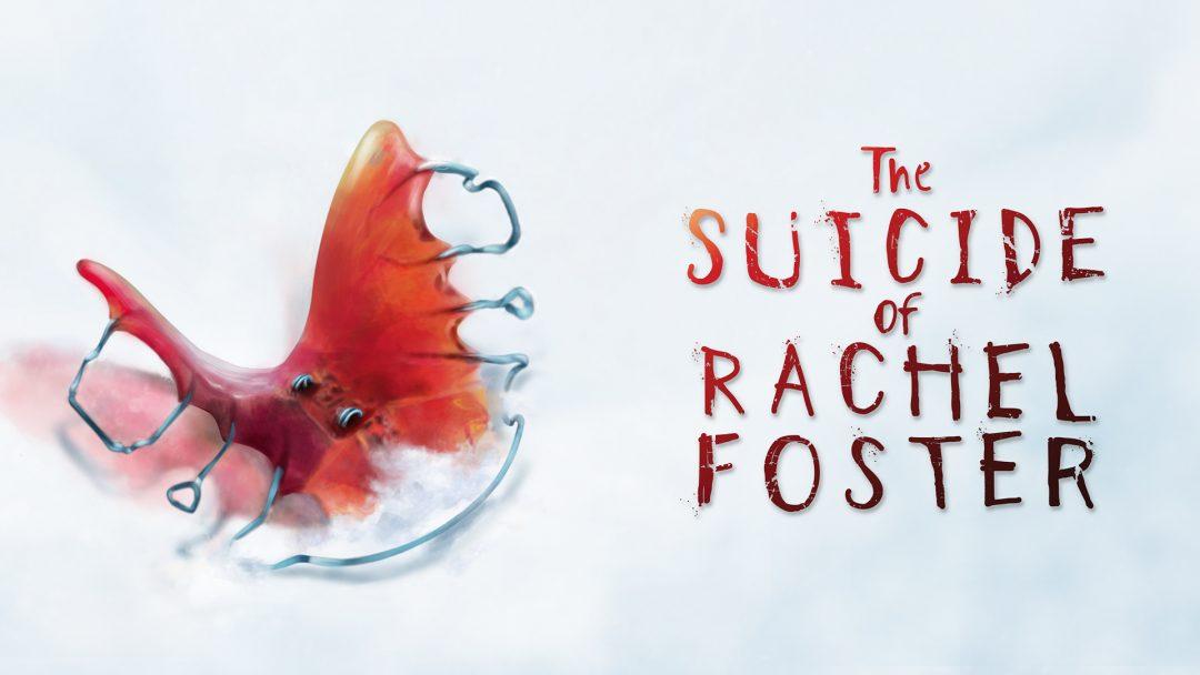 Обзор The Suicide of Rachel Foster. Отцовские грехи