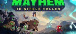 Обзор Mayhem in Single Valley — зверозомби на свободе