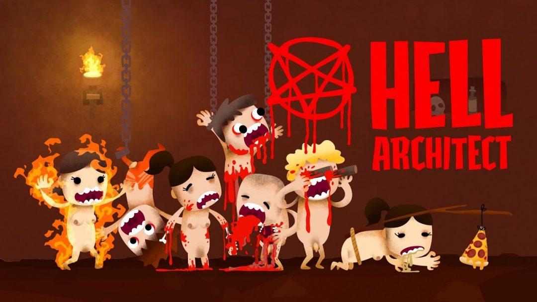 Обзор Hell Architect — сделай Ад снова великим