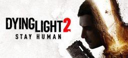 Dying Light 2 перенесли на февраль следующего года