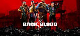 Обзор Back 4 Blood — новая интерпретация кооперативной классики