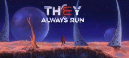 Обзор They Always Run — третья рука лишней не будет